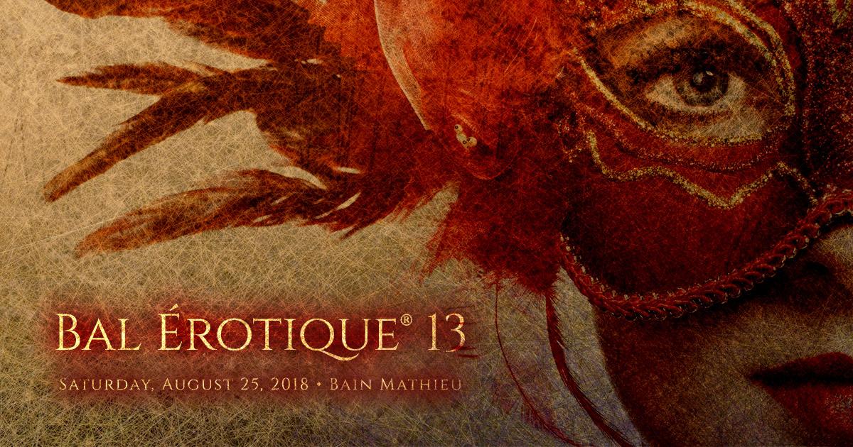 Bal Érotique 13 - Saturday August 25 2018 - Bain Mathieu
